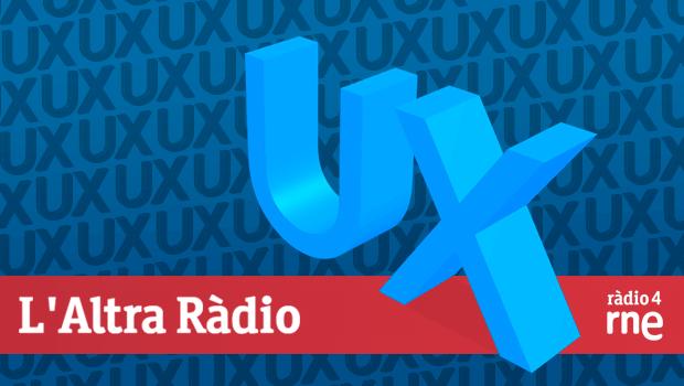 Parlem de l'experiència d'usuari a l'Altra Ràdio