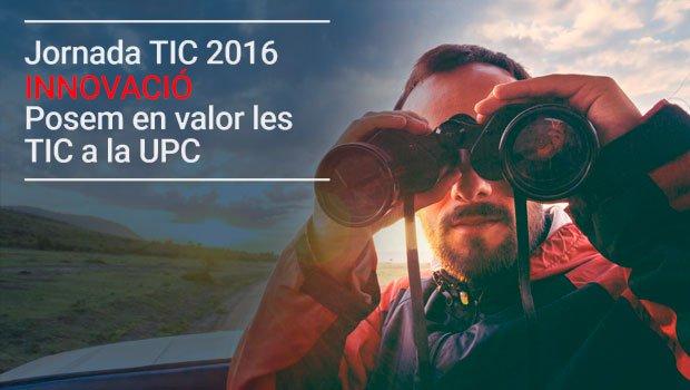 10a Jornada dels serveis TIC de la UPC: Posant en valor les TIC