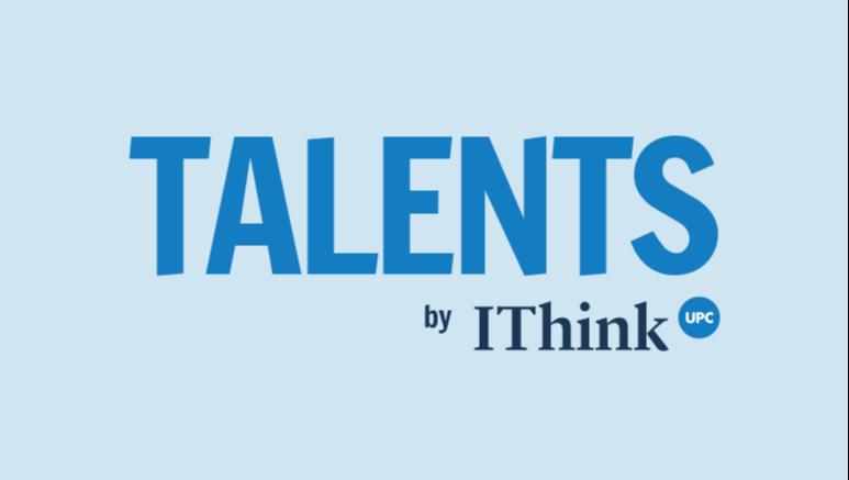 Estrenem la nova marca TALENTS by IThinkUPC